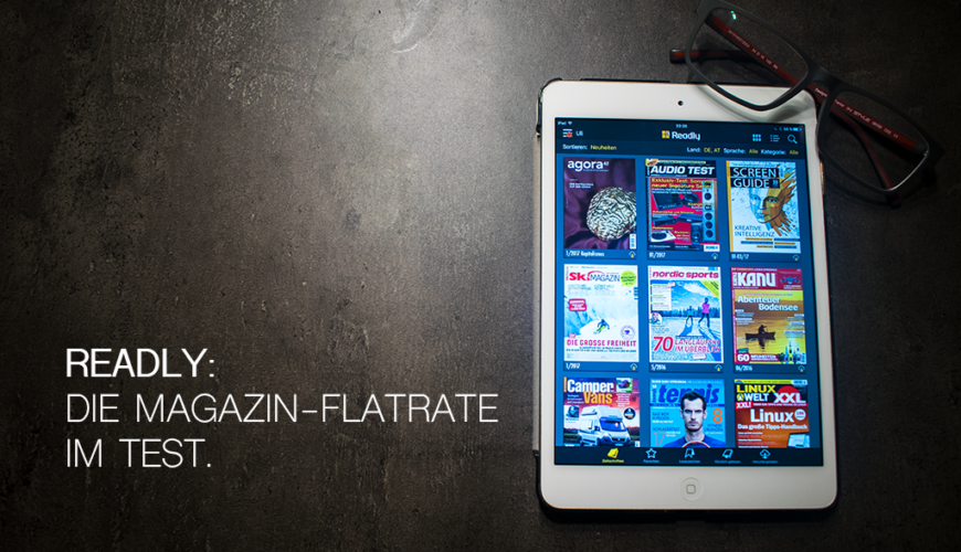 Readly: Die Magazin-Flatrate im Test.