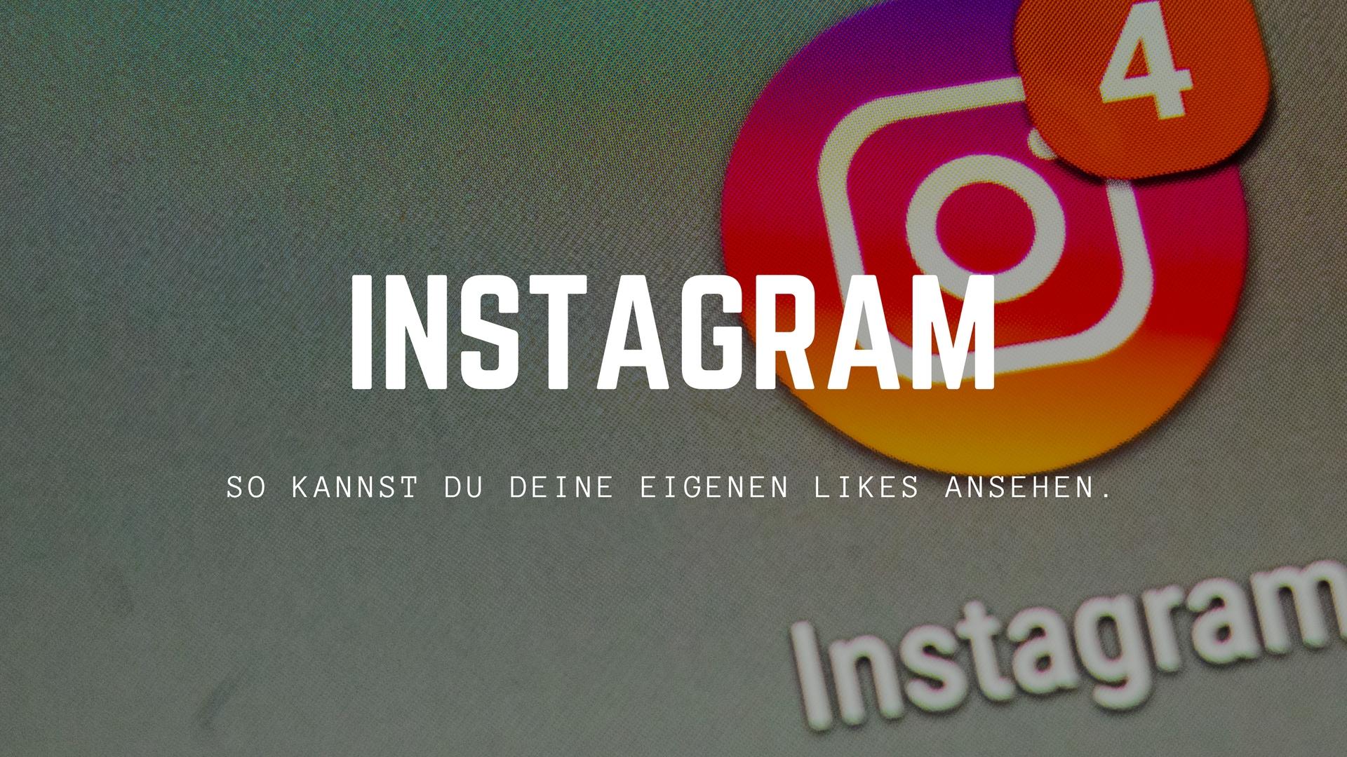 instagram-eigene-likes-sehen
