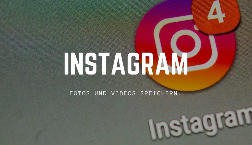 instagram-fotos-videos-speichern