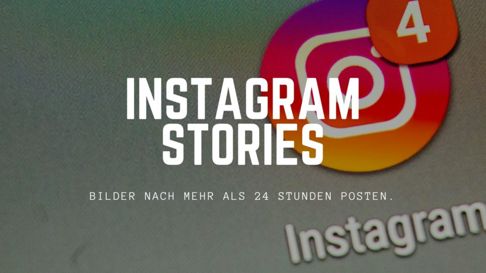 instagram-stories-alte-bilder-posten