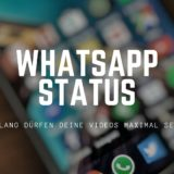 whatsapp-status-laenge-videos