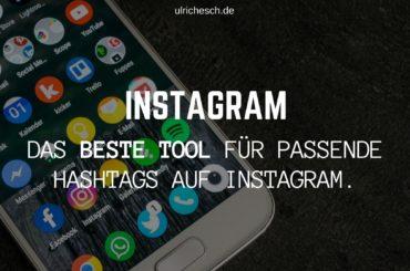 Das beste Tool für passende Hashtags auf Instagram.