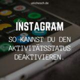 instagram-aktivitätsstatus