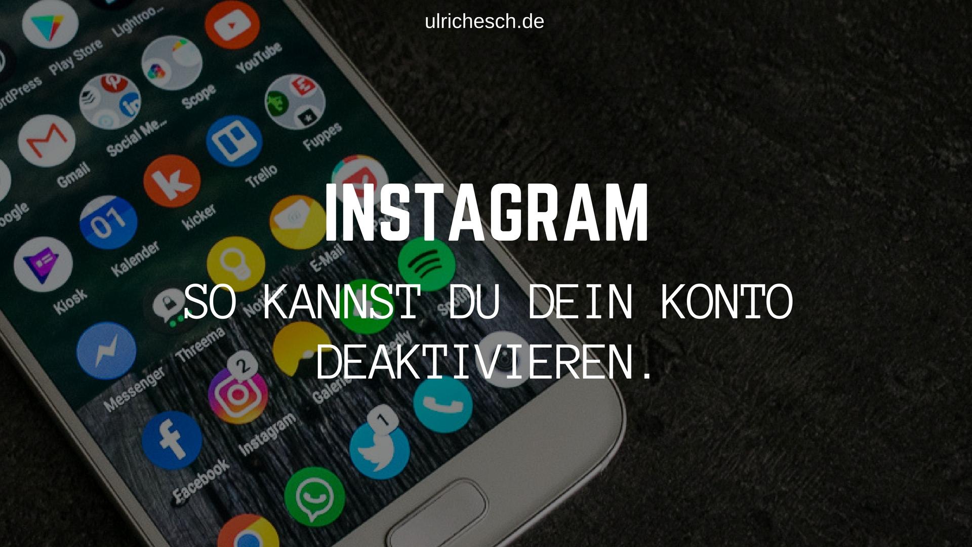 konto deaktivieren instagram