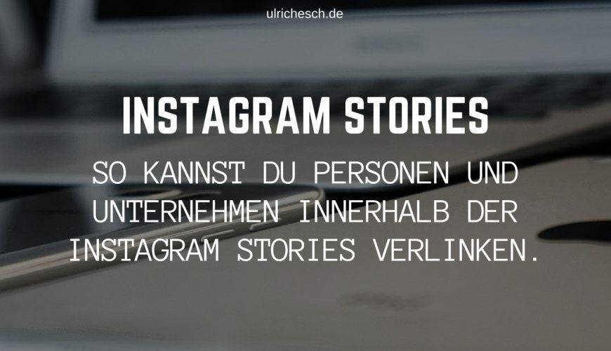 instagram-stories-personen-verlinken