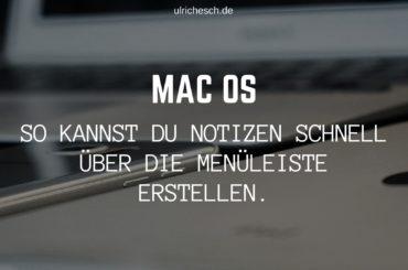 macOS: Notizen schnell über die Menüleiste erstellen.