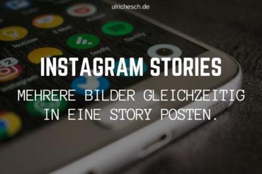 instagram-stories-bilder-gleichzeitig