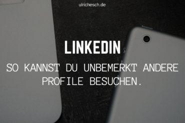 linkedin-profile-besuchen