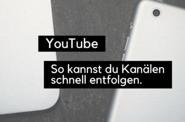 youtube-kanälen-entfolgen