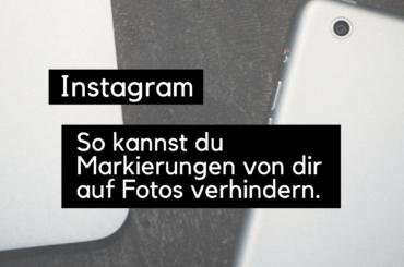 instagram-markierungen-verhindern