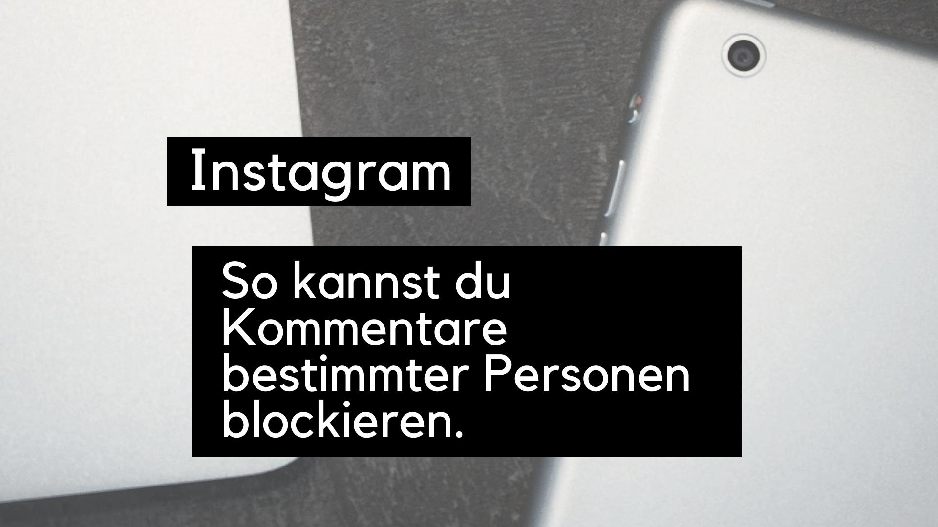 instagram-kommentare-blockieren