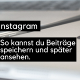 instagram-beitraege-speichern-ansehen