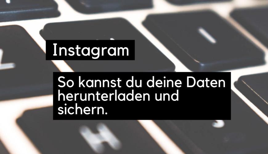 instagram-daten-herunterladen-sichern