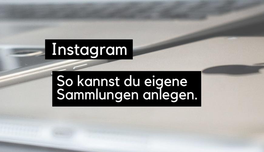 instagram-sammlungen-anlegen