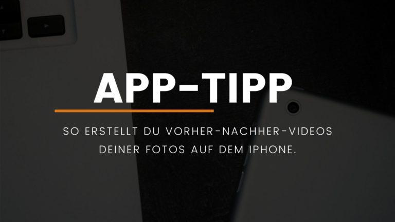 So erstellt du Vorher-Nachher-Videos deiner Fotos auf dem iPhone.