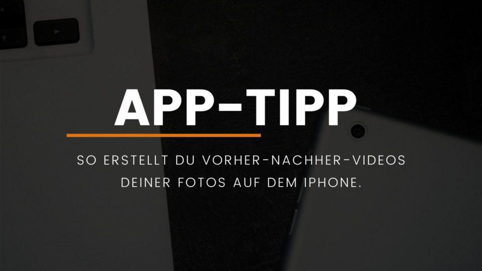 app-iphone-vorher-nachher-videos-erstellen